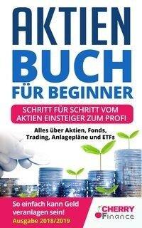 Aktien für Beginner - Markus Treiler