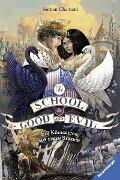 The School for Good and Evil, Band 4: Ein Königreich auf einen Streich - Soman Chainani