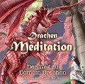 Drachen Meditation - Cassandra Mashanti
