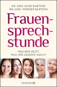 Frauensprechstunde - Silke Bartens, Werner Bartens