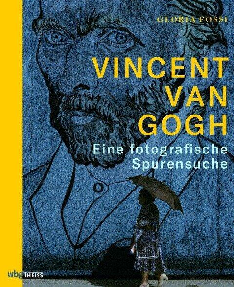 Vincent van Gogh - Gloria Fossi