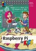 Raspberry Pi für Kids - Michael Weigend
