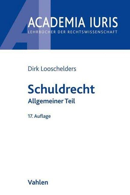 Schuldrecht - Dirk Looschelders