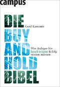 Die Buy-and-Hold-Bibel - Gerd Kommer