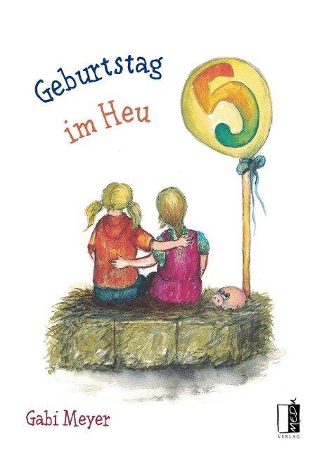 Geburtstag im Heu - Gabi Meyer