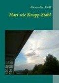 Hart wie Krupp-Stahl - Alexandra Döll