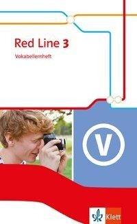 Red Line 3. Vokabellernheft. Ausgabe 2014 -