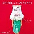 Tief durchatmen, die Familie kommt - Andrea Sawatzki