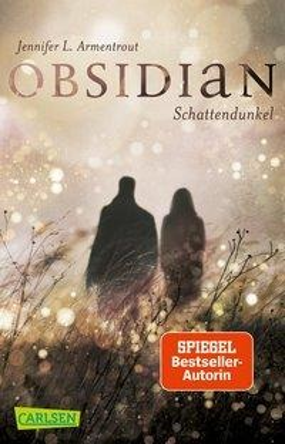 Obsidian 1: Obsidian. Schattendunkel - Jennifer L. Armentrout