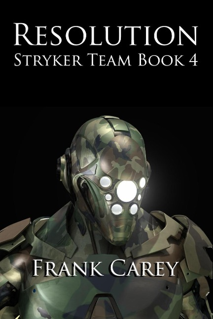 Resolution (Stryker Team, #4) - Frank Carey