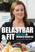 Belastbar und fit - Kopf frei in wenigen Minuten - Angelika Ahrens