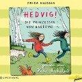 Hedvig! Die Prinzessin von Hardemo - Frida Nilsson