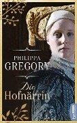 Die Hofnärrin - Philippa Gregory