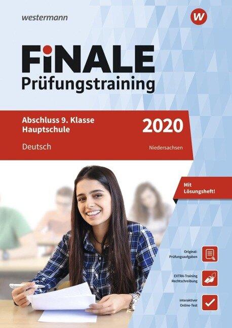 FiNALE Prüfungstraining 2020 Abschluss 9. Klasse Hauptschule Niedersachsen. Deutsch - Walburga Böker, Melanie Priesnitz