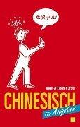 Chinesisch für Angeber - Dagmar Zißler-Gürtler