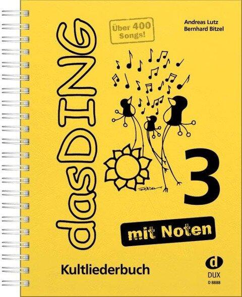 Das Ding mit Noten 3 - Andreas Lutz, Bernhard Bitzel
