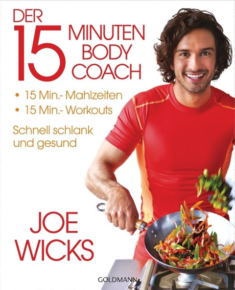 Der 15-Minuten-Body-Coach - Joe Wicks