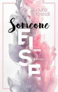 Someone Else - Laura Kneidl