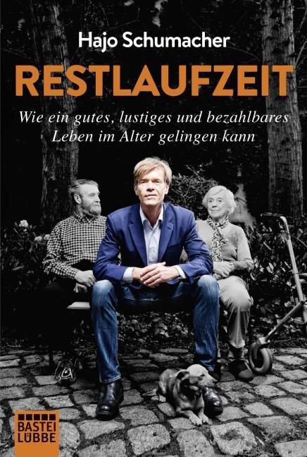 Restlaufzeit - Hajo Schumacher
