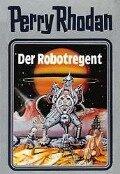 Perry Rhodan 06. Der Robotregent -
