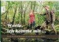 Warte, ich komme mit... - Katrina Friese, Andreas Eikenroth
