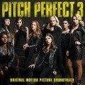 Pitch Perfect 3. Original Soundtrack -
