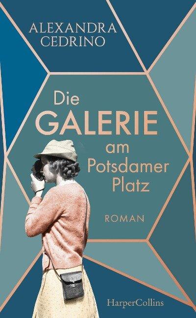 Die Galerie am Potsdamer Platz - Alexandra Cedrino