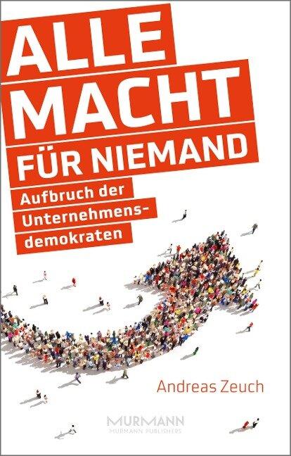 Alle Macht für niemand - Andreas Zeuch