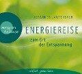 Energiereise zum Ort der Entspannung - Johannes Lauterbach