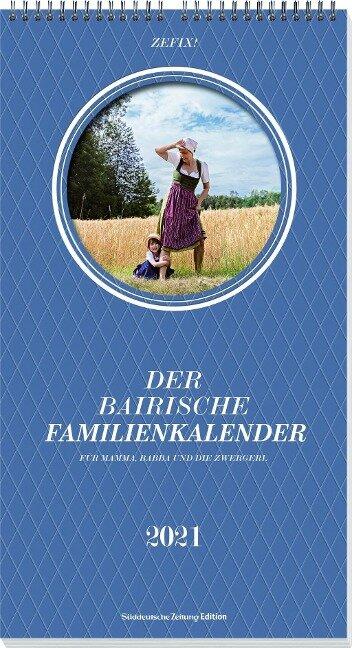 Zefix! Familienkalender 2021 - Martin Bolle, Markus C Keller, Ono Mothwurf