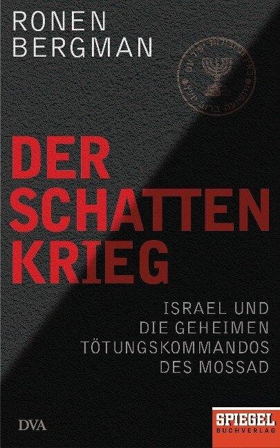 Der Schattenkrieg - Ronen Bergman