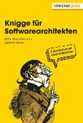 Knigge für Softwarearchitekten - Gernot Starke, Peter Hruschka