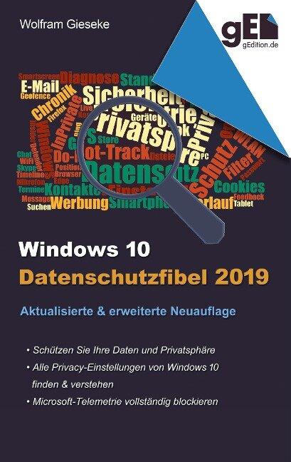 Windows 10 Datenschutzfibel 2019 - Wolfram Gieseke