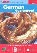 Guaranteed German: The All-Audio Beginner's Course -