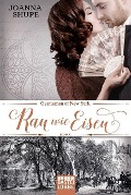 Gentlemen of New York 02 - Rau wie Eisen - Joanna Shupe
