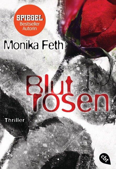 Blutrosen - Monika Feth