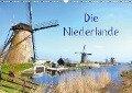 Die Niederlande (Wandkalender 2019 DIN A3 quer) - Joana Kruse