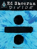 Ed Sheeran: - Divide (Guitar Tab Book) - Ed Sheeran