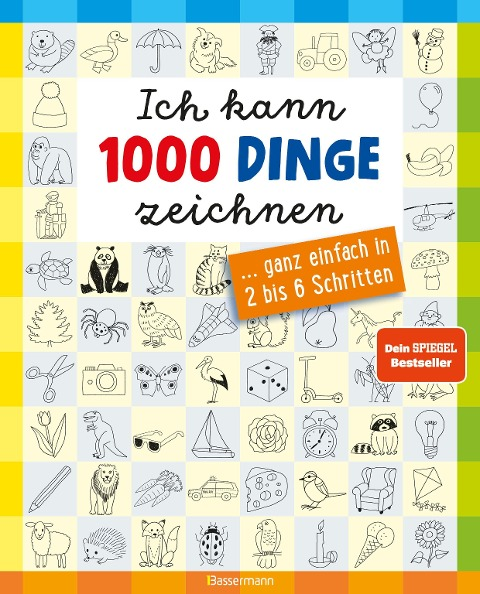 Ich kann 1000 Dinge zeichnen. Kritzeln wie ein Profi! - Norbert Pautner