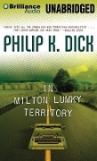 In Milton Lumky Territory - Philip K. Dick