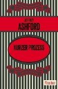 Kurzer Prozess - Jeffrey Ashford