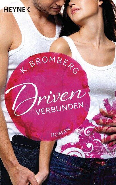 Driven. Verbunden - K. Bromberg