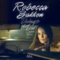 Things You Leave Behind - Rebekka Bakken