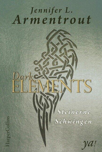 Dark Elements 01 - Steinerne Schwingen - Jennifer L. Armentrout