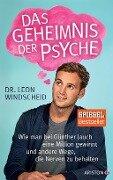 Das Geheimnis der Psyche - Leon Windscheid
