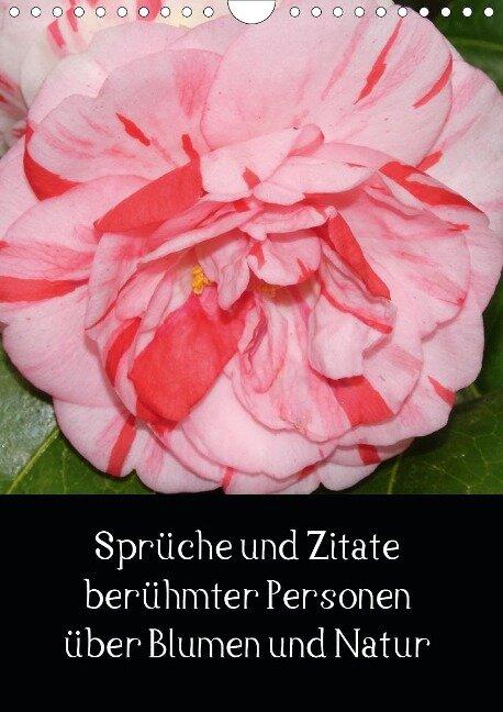 Sprüche und Zitate berühmter Personen über Blumen und Natur (Wandkalender 2021 DIN A4 hoch) - Sven Herkenrath