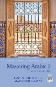 Mastering Arabic 2 [With 2 CDs] - Mahmoud Gaafar