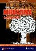 Hiroszima 6 sierpnia 1945 roku - Mark Ox