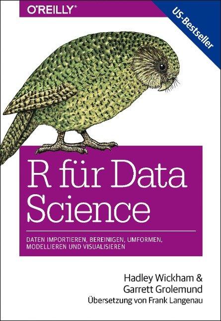R für Data Science - Hadley Wickham, Garrett Grolemund
