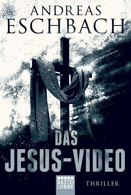 Das Jesus-Video - Andreas Eschbach